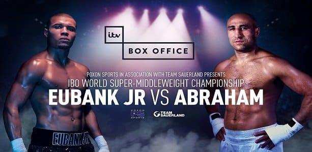 Eubank Jr vs Abraham - July 15, London, UK @ London, UK   London   England   United Kingdom