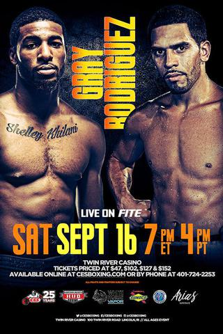 Gray vs.  Rodriguez Jr. – September 16 – Lincoln, Rhode Island