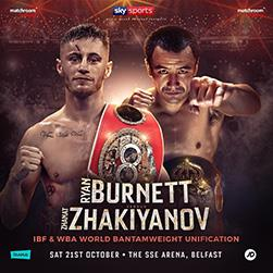 Burnett vs Zhakiyanov – October 21 –  Belfast, Northern Ireland