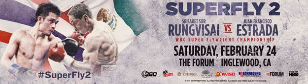 Sor Rungvisai vs.  Estrada – February 24 – Los Angeles