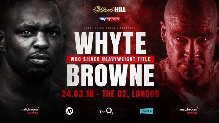 Whyte vs Browne - March 24 - London @ London, UK | London | England | United Kingdom