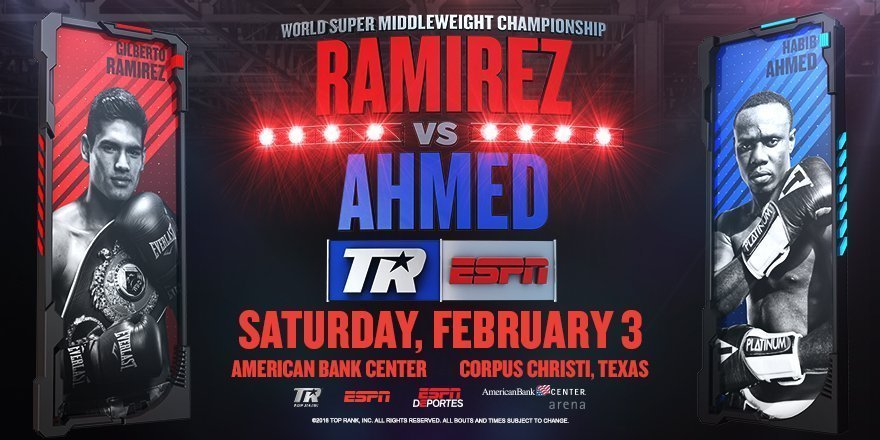 Ramirez vs.  Ahmed – February 3 – Corpus Christi