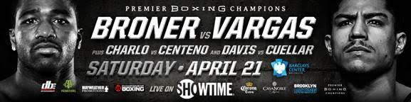 Broner vs Vargas – April 21 – Brooklyn, NY
