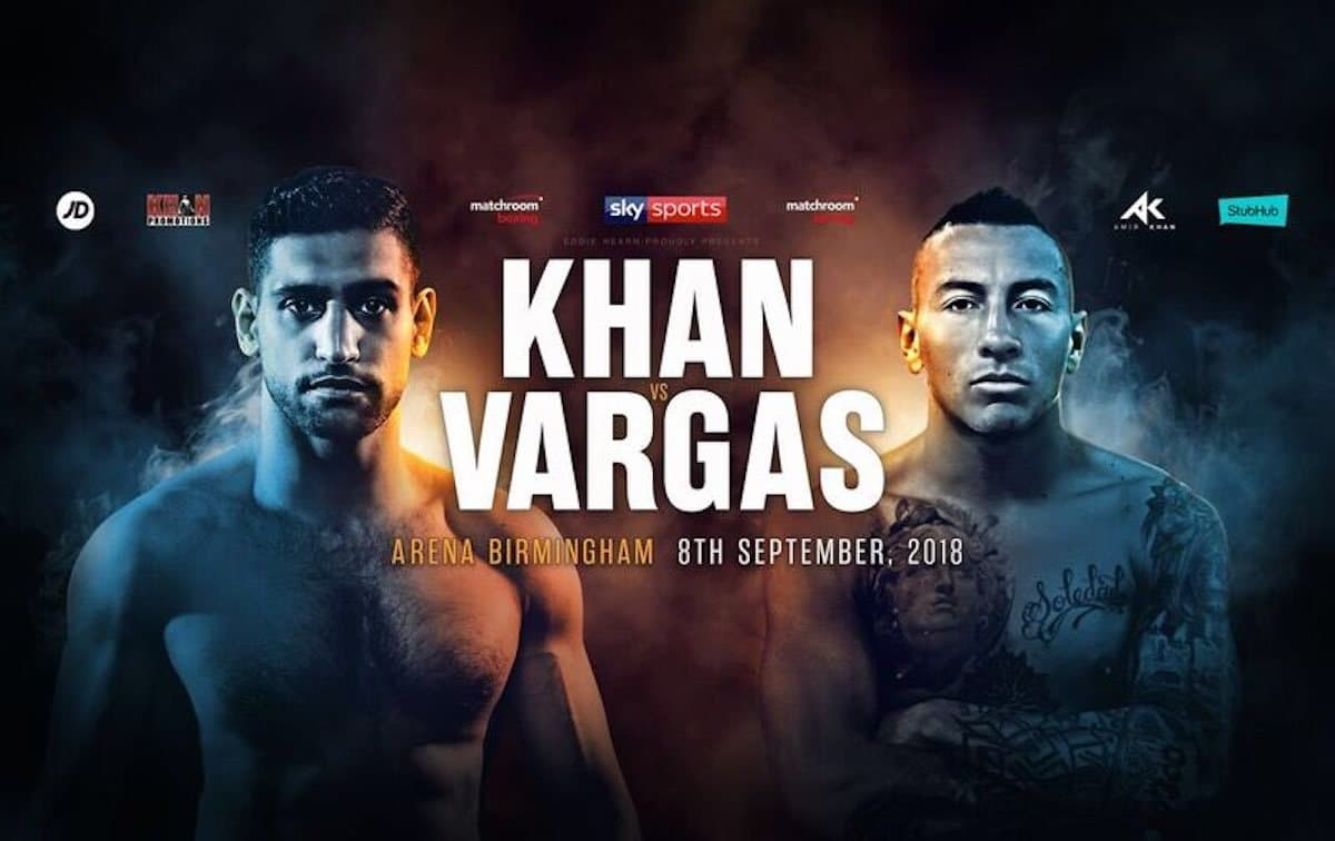 Khan vs Vargas –  September 8 – Birmingham
