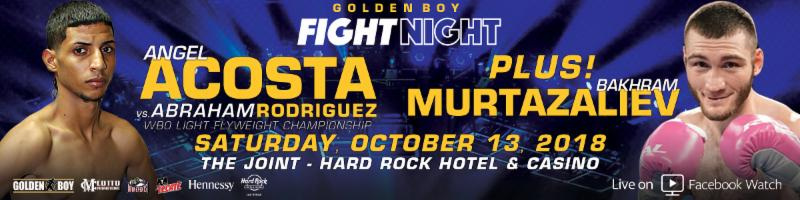 Acosta vs. Rodriguez –  October 13 –  Las Vegas