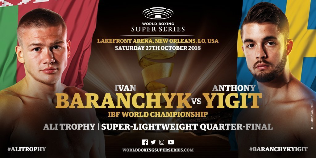 Baranchyk vs Yigit – October 27 –  New Orleans