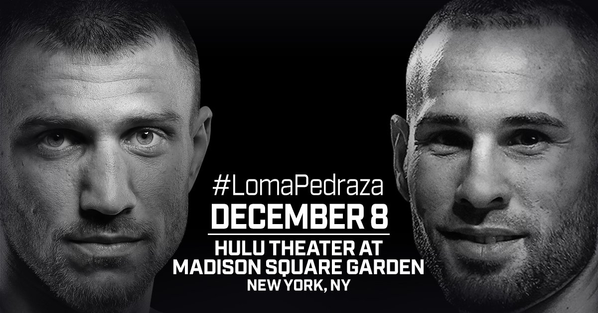 Lomachenko vs Pedraza – December 8 – MSG, NYC