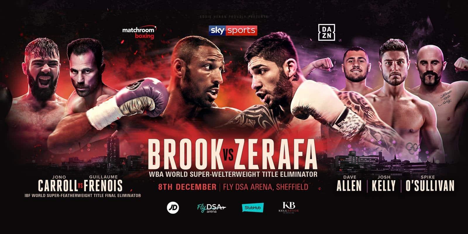 Brook vs  Zerafa – December 8 – Sheffield