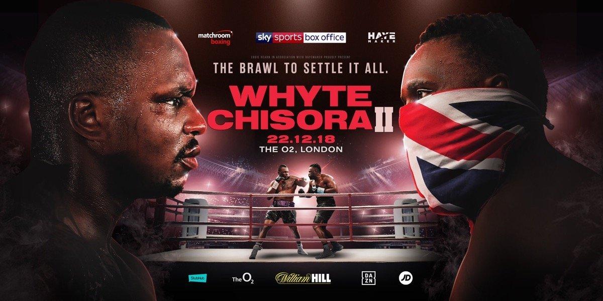 Whyte vs Chisora 2 – December 22 – London