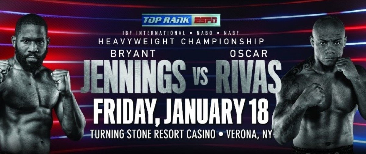 Jennings vs Rivas – January 18  – Verona, N.Y.