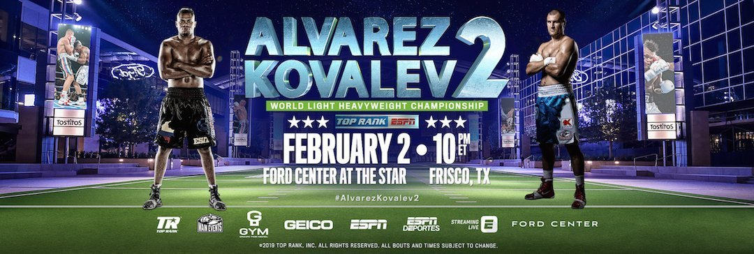 Alvarez vs  Kovalev 2 – February 2 – Texas