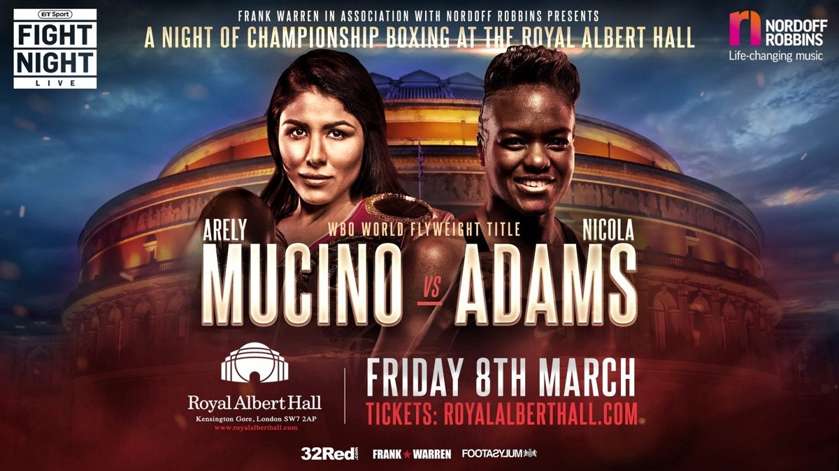 Mucino vs Adams - March 8 - London @ Royal Albert Hall | England | United Kingdom