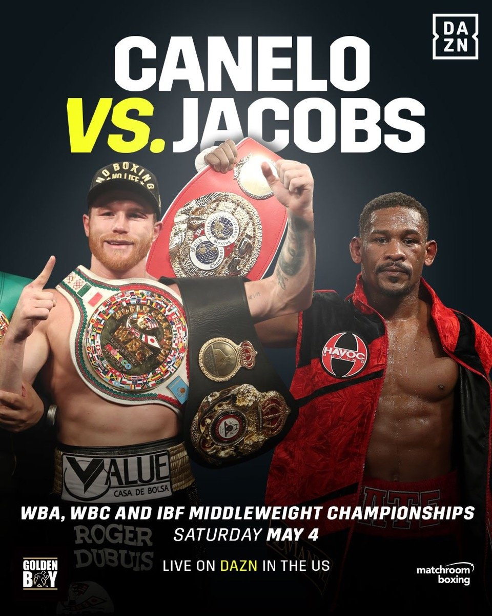 Canelo vs Jacobs - May 4