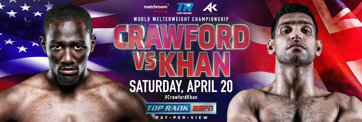 Crawford vs Khan - April 20