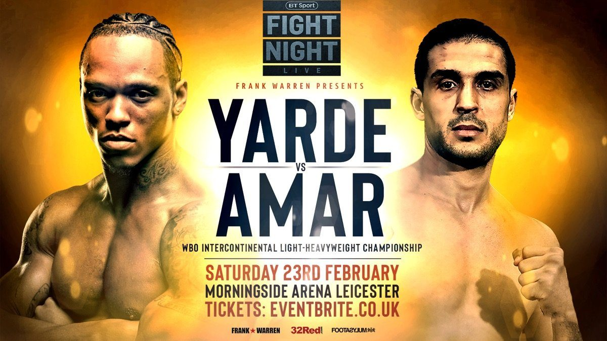 Yarde vs Amar in Leicester - February 23 - Leicester @ Morningside Arena Leicester | England | United Kingdom
