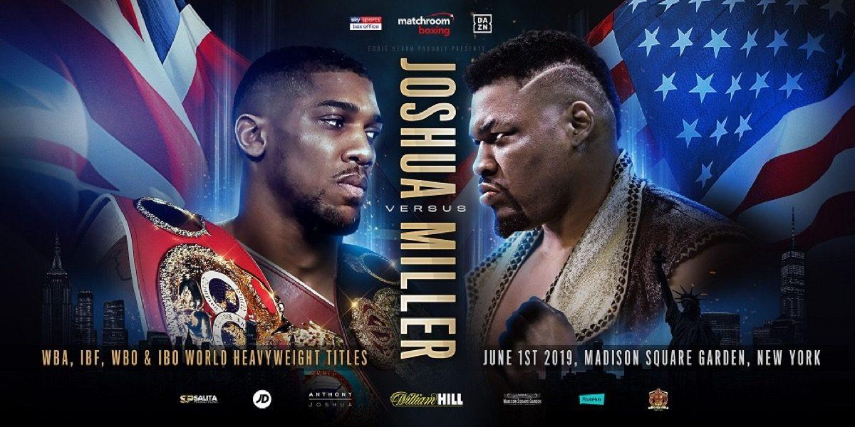 Joshua vs  Miller - June 1 - MSG, New York @ Madison Square Garden in New York  | New York | New York | United States