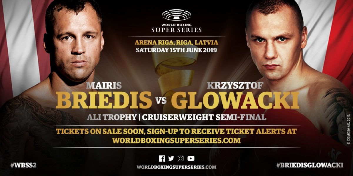 Briedis vs  Glowacki – June 15 – Riga, Latvia