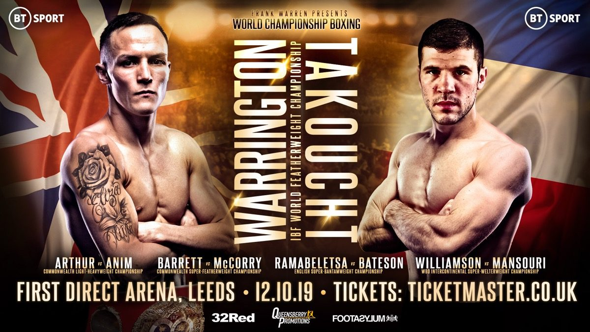 Warrington vs Takoucht  -  BT Sport @ First Direct Arena, Leeds | England | United Kingdom