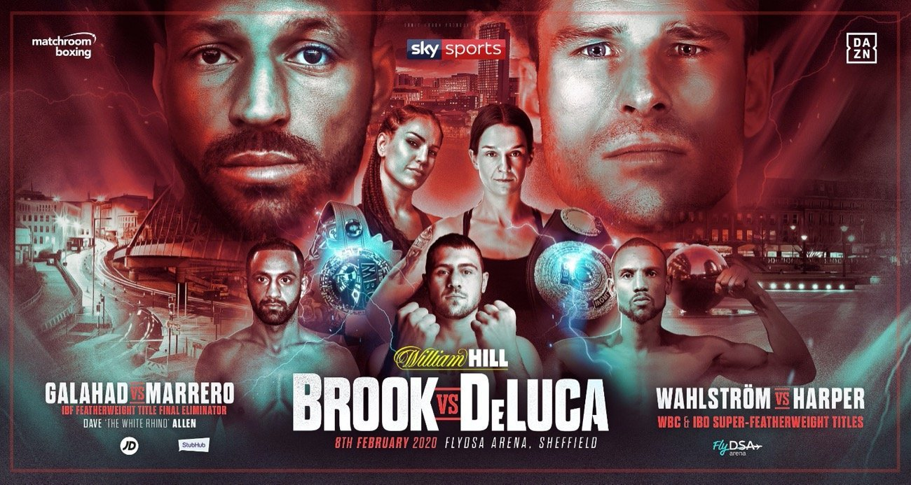 Brook vs DeLuca - Sky Sports, DAZN @ FlyDSA Arena in Sheffield | England | United Kingdom