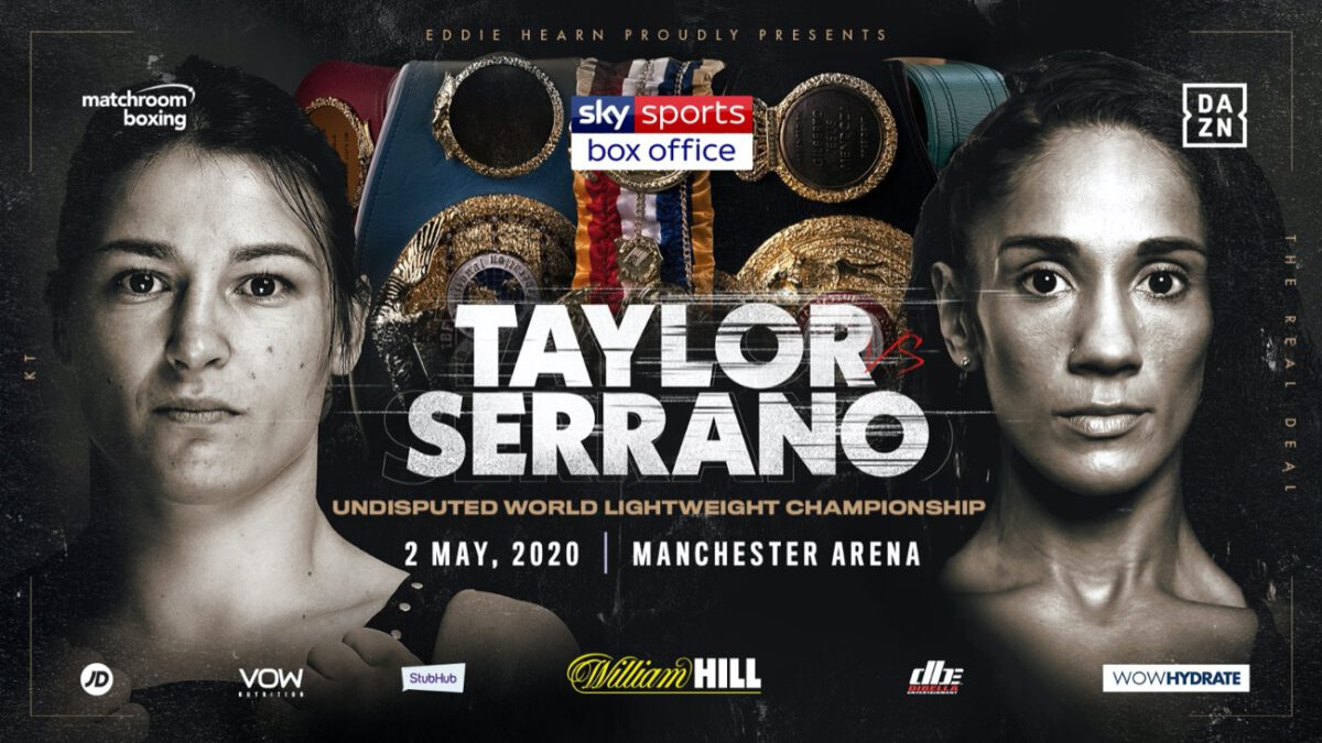 Taylor vs Serrano - Sky Sports 1 Katie Taylor and Amanda Serrano will collide in a blockbuster super fight at Manchester Arena on May 2 as the Irish legend puts her Lightweight World Titles on the line against Puerto Rico's seven-weight World Champion, live on Sky Sports Box Office.
