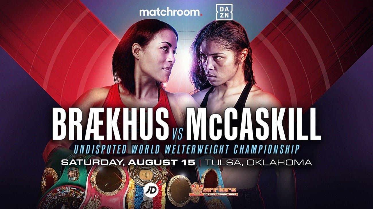 Braekhus vs McCaskill - DAZN- Aug. 15 @ Tulsa, Oklahoma | Tulsa | Oklahoma | United States