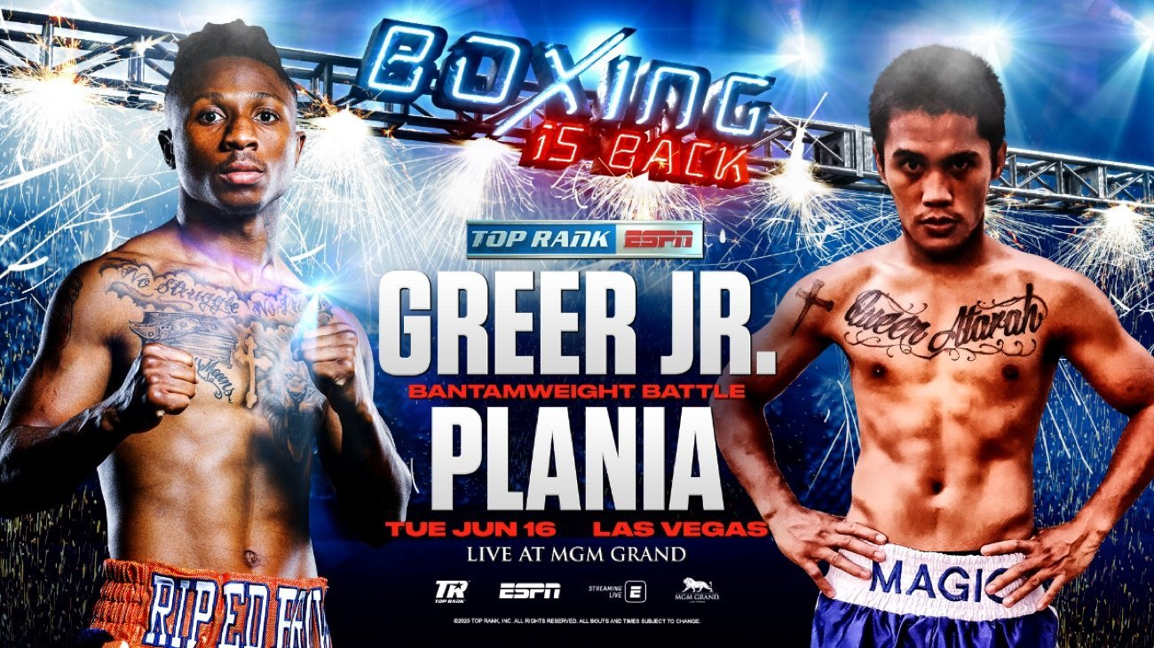 Greer Jr. vs Plania - ESPN - June 16 @ MGM Grand Conference Center – Grand Ballroom | Las Vegas | Nevada | United States