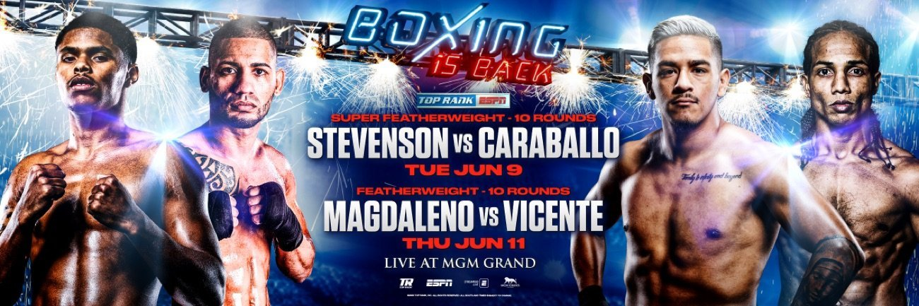 Stevenson vs Caraballo - ESPN - June 9 @ MGM Grand Conference Center Grand Ballroom | Las Vegas | Nevada | United States