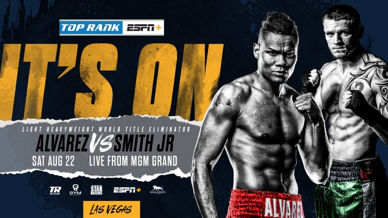 Alvarez vs Smith Jr - ESPN+ - Aug. 22 @ MGM Grand Conference Center | Las Vegas | Nevada | United States
