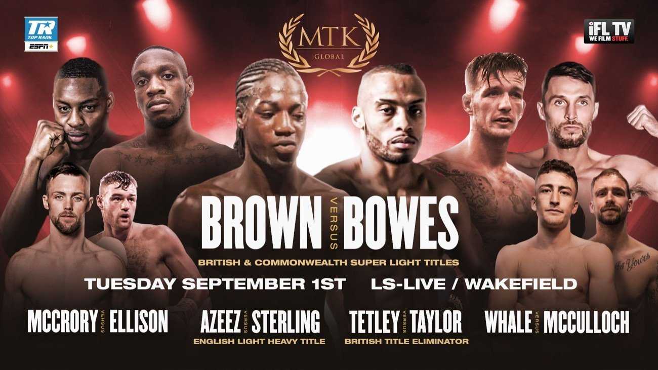 Brown vs Bowes - ESPN+ - Sept. 2 @ LS-LIVE in Wakefield | South Kirkby | England | United Kingdom