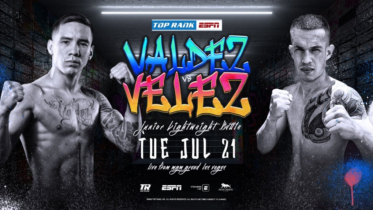 Valdez vs Velez - ESPN -  July 21 @ MGM Grand Conference Center — Grand Ballroom | Las Vegas | Nevada | United States