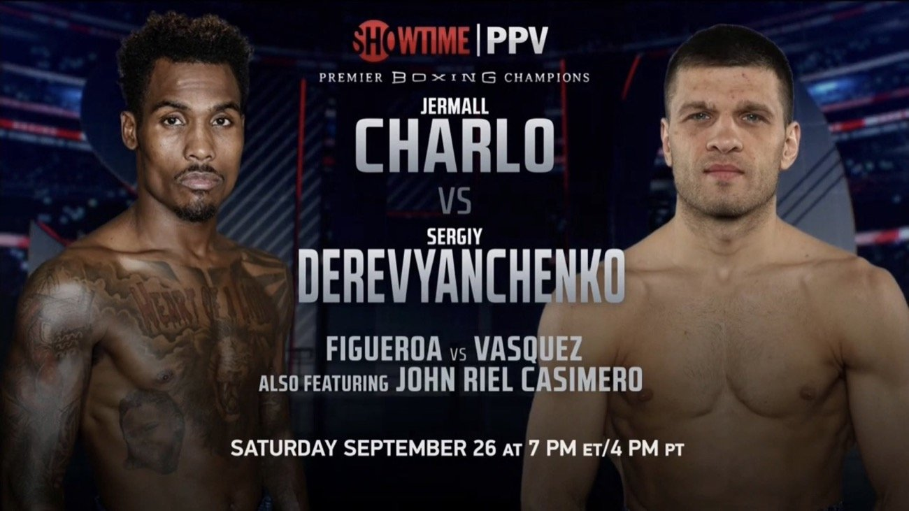 Jermall Charlo vs Derevyanchenko - Showtime PPV - Sept. 26 @ Resort Mohegan Sun, Uncasville, CT | Montville | Connecticut | United States