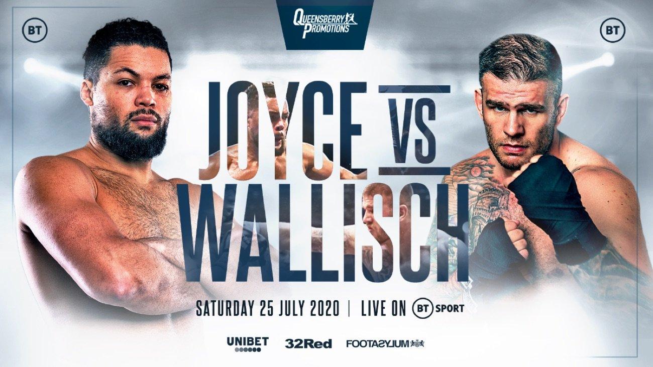 Joyce vs Wallisch - ESPN+, BT Sport - July 25 @ London | London | England | United Kingdom