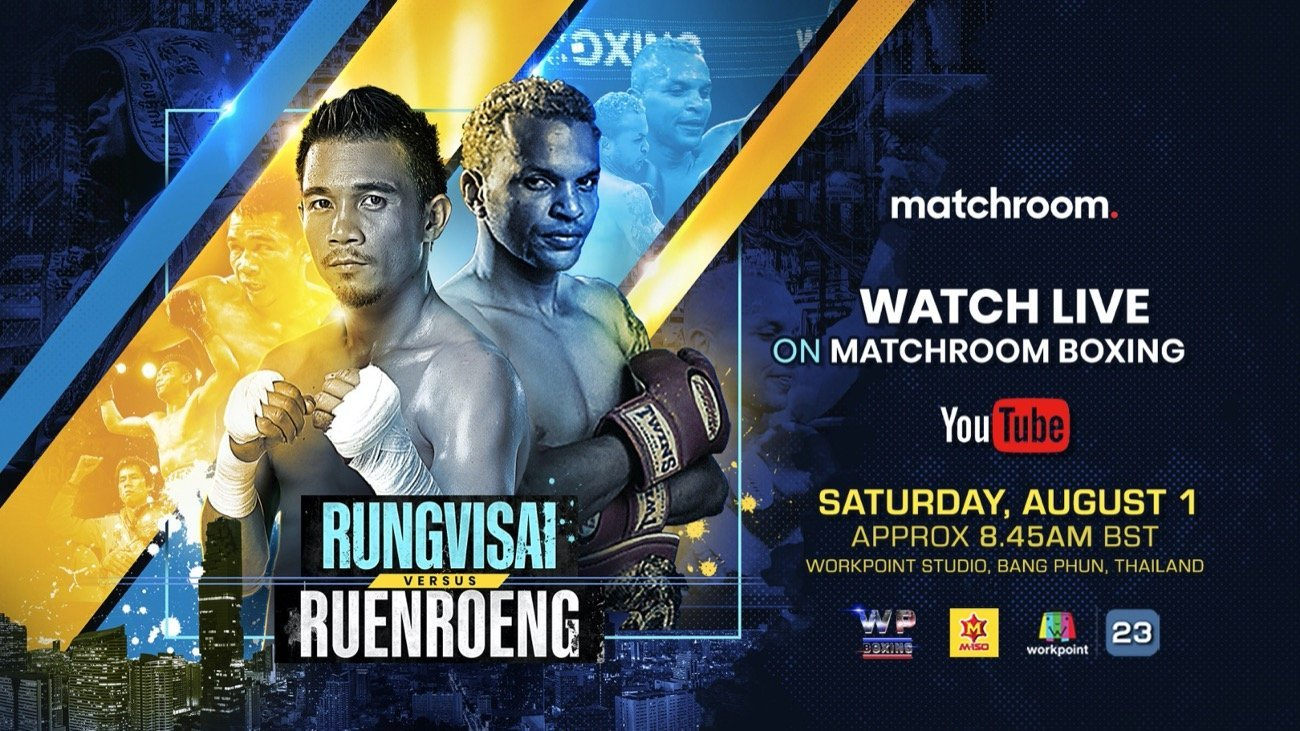 Rungvisai Vs. Ruenroeng - Youtube - Aug. 1 @ Matchroom Fight Camp, Brentwood | Brentwood | California | United States