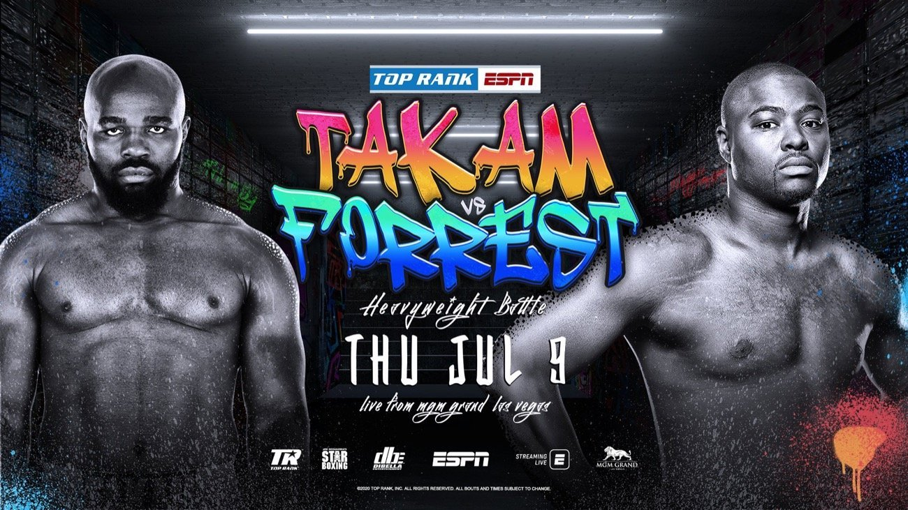 Takam vs Forrest - ESPN - July 9 @ MGM Grand Conference Center – Grand Ballroom | Las Vegas | Nevada | United States