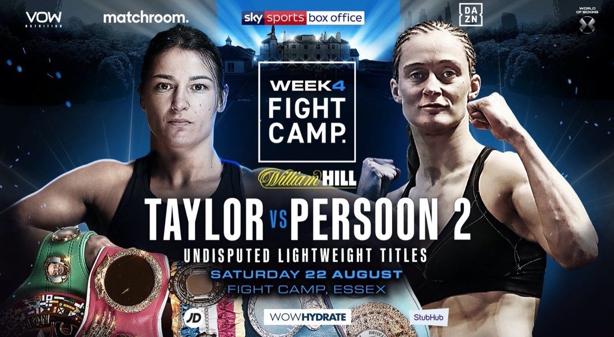Taylor vs Persoon 2 - Sky Sports, DAZN -  Aug. 22 @ Matchroom Fight Camp | Brentwood | England | United Kingdom
