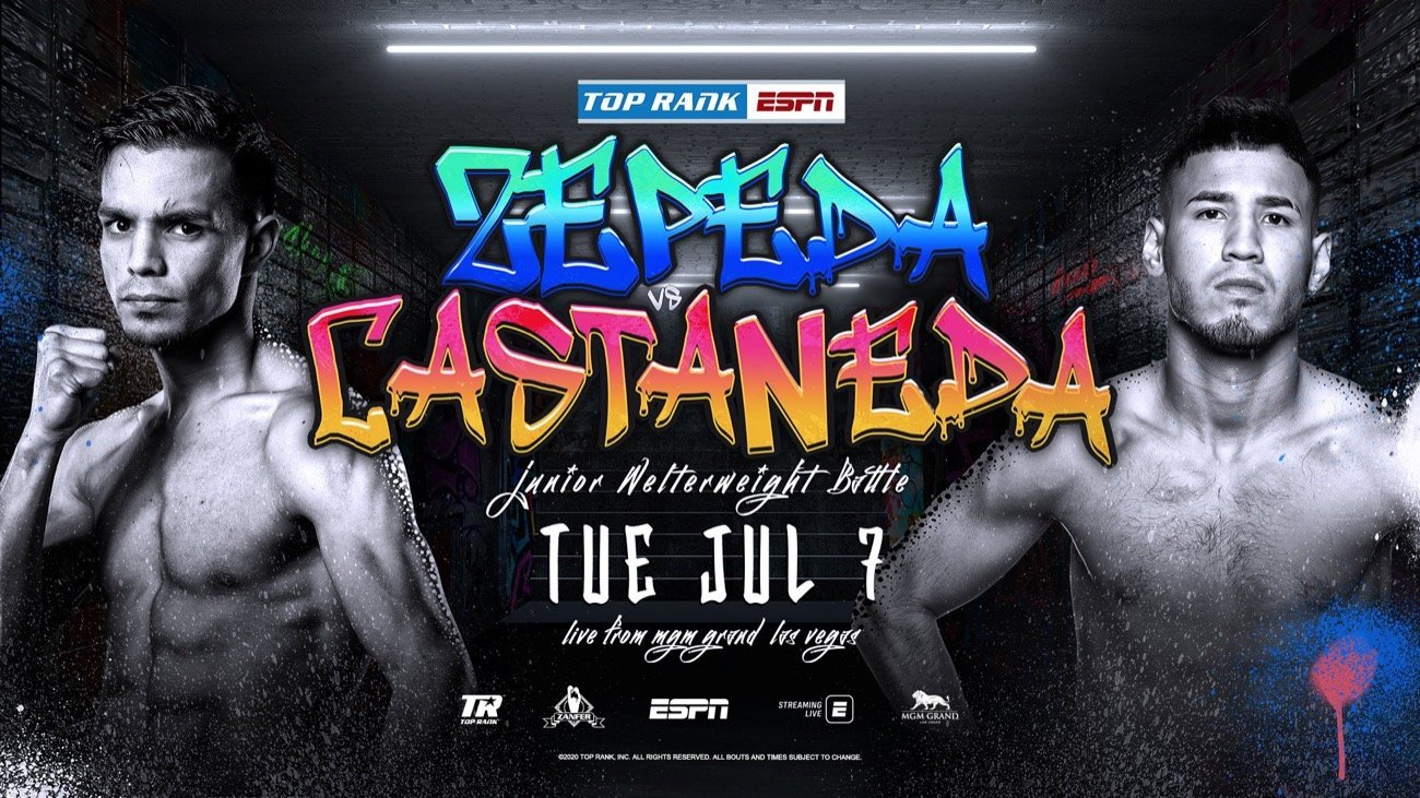 Zepeda vs Castaneda - ESPN - July 7 @ MGM Grand Conference Center – Grand Ballroom | Las Vegas | Nevada | United States