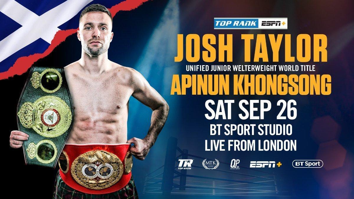 Taylor vs Khongsong - ESPN+, BT Sport  - Sept. 26 @ BT Sport Studio in London | England | United Kingdom