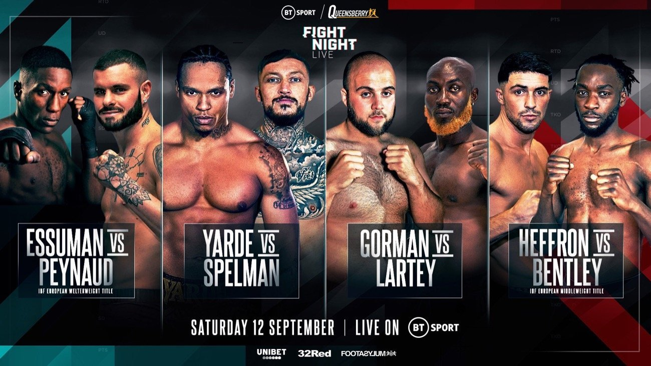 Yarde vs  Spelman - BT Sport - Sept. 12 @ BT Sport London | England | United Kingdom