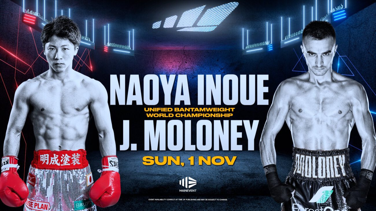 Inoue vs J. Maloney - ESPN+ - October 31 @ MGM Grand Las Vegas | Las Vegas | Nevada | United States