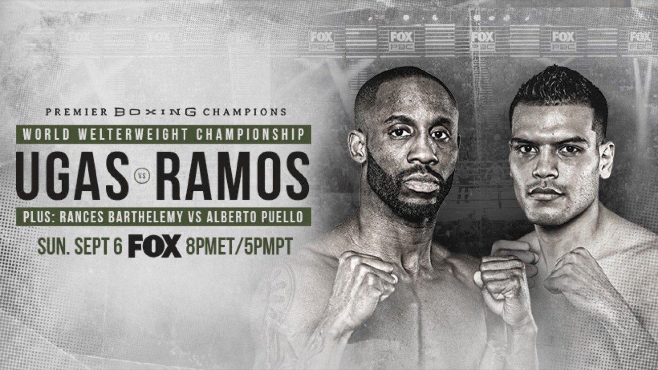 Top contender Yordenis Ugás and hard-hitting Abel Ramos will battle for the vacant WBA Welterweight Championship in the main event of FOX PBC Fight Night and on FOX Deportes this Sunday, September 6, from Microsoft Theater in Los Angeles.