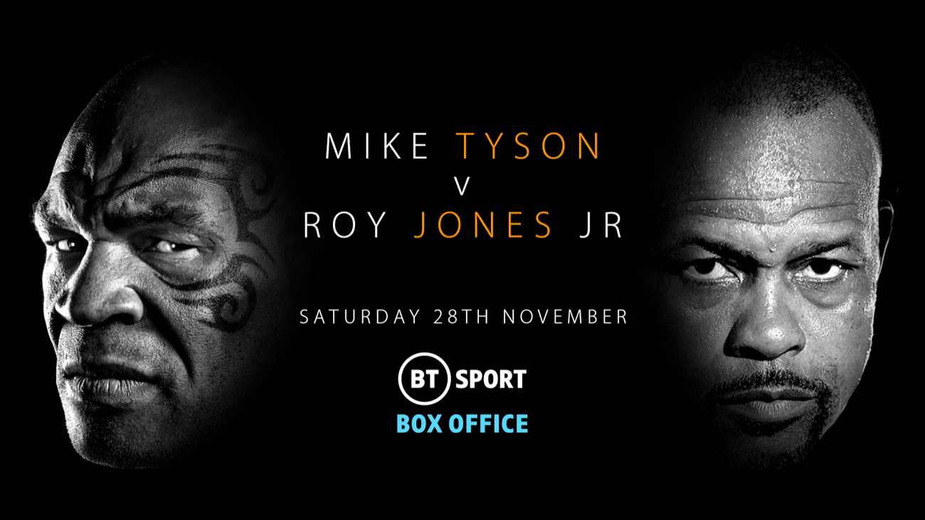 Tyson vs Jones Jr - BT Sport, FITE TV - Nov. 28 @ Los Angeles