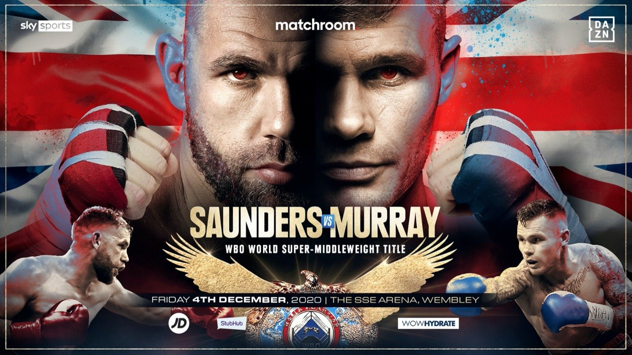Saunders vs Murray - Sky Sports, DAZN - Decemeber 4 @ The SSE Arena, Wembley | England | United Kingdom